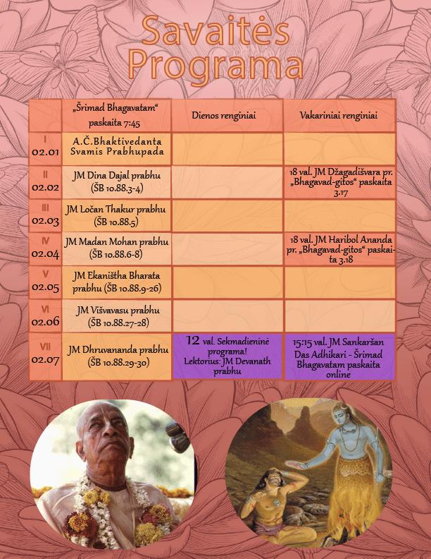 Savaitės programa; Vrkasura, Šrimad Bhagavatam, Bhagavad gita, Karma yoga,